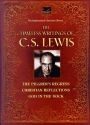 The Timeless Writings of C.s. Lewis, the Pilgrim's Progress; Christian Reflections; and God in the D