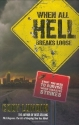 When All Hell Breaks Loose: Stuff You Need To Survive When Disaster Strikes