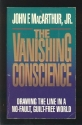 Vanishing Conscience: Drawing the Line in a No-Fault, Guilt-Free World