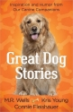 Great Dog Stories: Inspiration and Humo...