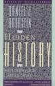 Hidden History: Exploring Our Secret Past
