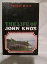 The Life of John Knox