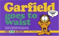 Garfield Goes to Waist: His 18th Book