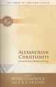 Alexandrian Christianity (Library of Christian Classics)
