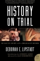 History on Trial: My Day in Court with a Holocaust Denier