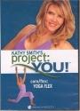 Kathy Smith Project You Core/Flex Yoga Flex - Beachbody Series