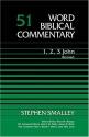 1, 2, 3 John (Rev.) (Word Biblical Commentary)