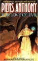 For Love of Evil: Book Six of Incarnati...