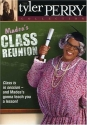 Tyler Perry's Madea's Class Reunion - The Play