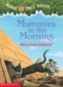 Mummies in the Morning (Magic Tree Hous...