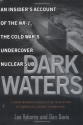 Dark Waters:: An Insider's Account of t...