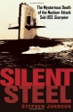 Silent Steel: The Mysterious Death of t...