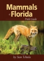 Mammals of Florida Field Guide (Field Guides (Adventure Publications))