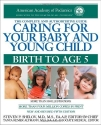 Caring for Your Baby and Young Child, 5th Edition: Birth to Age 5 (Shelov, Caring for your Baby and Young Child, Birth to Age 5)