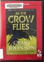 As the Crow Flies: A Walt Longmire Myst...
