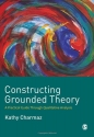 Constructing Grounded Theory: A Practic...