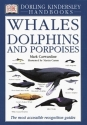 Whales Dolphins and Porpoises (DK Handbooks)