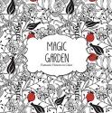 Magic Garden: Fantastic Flowers Coloring Book for Adults (Color Magic)