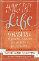 Hands Free Life: Nine Habits for Overco...