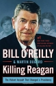 Killing Reagan: The Violent Assault Tha...