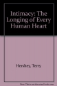 Intimacy: The Longing of Every Human Heart