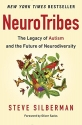 NeuroTribes: The Legacy of Autism and t...