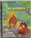 Disney's The Lion King: No Worries: A New Story About Simba (A Little Golden Book)