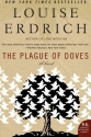 The Plague of Doves: A Novel (P.S.)