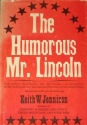 The Humorous Mr. Lincoln