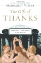 The Gift of Thanks: The Roots and Rituals of Gratitude