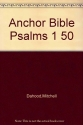 Anchor Bible Psalms 1 50