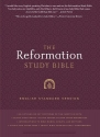 The Reformation Study Bible: English Standard Version Hardcover 2nd Ed w/Maps