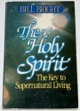 The Holy Spirit, the key to supernatural living