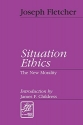 Situation Ethics: The New Morality (Library of Theological Ethics)