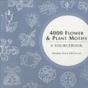 4000 Flower & Plant Motifs: A Sourcebook (4000 Design Motifs)