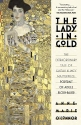 The Lady in Gold: The Extraordinary Tal...