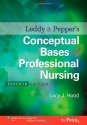 Leddy & Pepper's Conceptual Bases of Professional  Nursing (Conceptual Basis of Professional Nursing (Leddy))