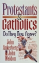 Protestants & Catholics: Do They Now Agree?