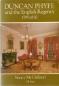 Duncan Phyfe and the English Regency, 1795-1830