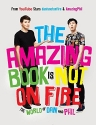 The Amazing Book Is Not on Fire: The Wo...