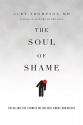 The Soul of Shame: Retelling the Storie...