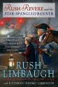Rush Revere and the Star-Spangled Banne...