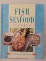 FISH & SEAFOOD COOKING Exciting Ideas for Delicious Meals