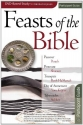 Feasts of the Bible Participant Guide for the 6-Session DVD-based Study