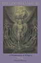 The God Who May Be: A Hermeneutics of Religion (Indiana Series in the Philosophy of Religion)