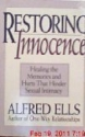 Restoring Innocence/Healing the Memories and Hurts That Hinder Sexual Intimacy