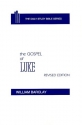 The Gospel of Luke (Daily Study Bible (Westminster Hardcover))