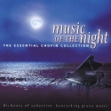 Essential Chopin: Music Of The Night  (2 CD)