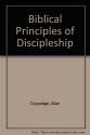 The Biblical Principles of Discipleship