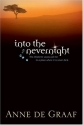 Into the Nevernight (The Children's Voice Series #1)